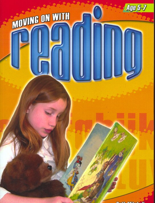 MOVING ON WITH READING AGES - Ages 5-7-0