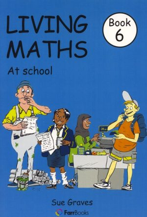 LIVING MATHS BOOK 6 - AT SCHOOL-0