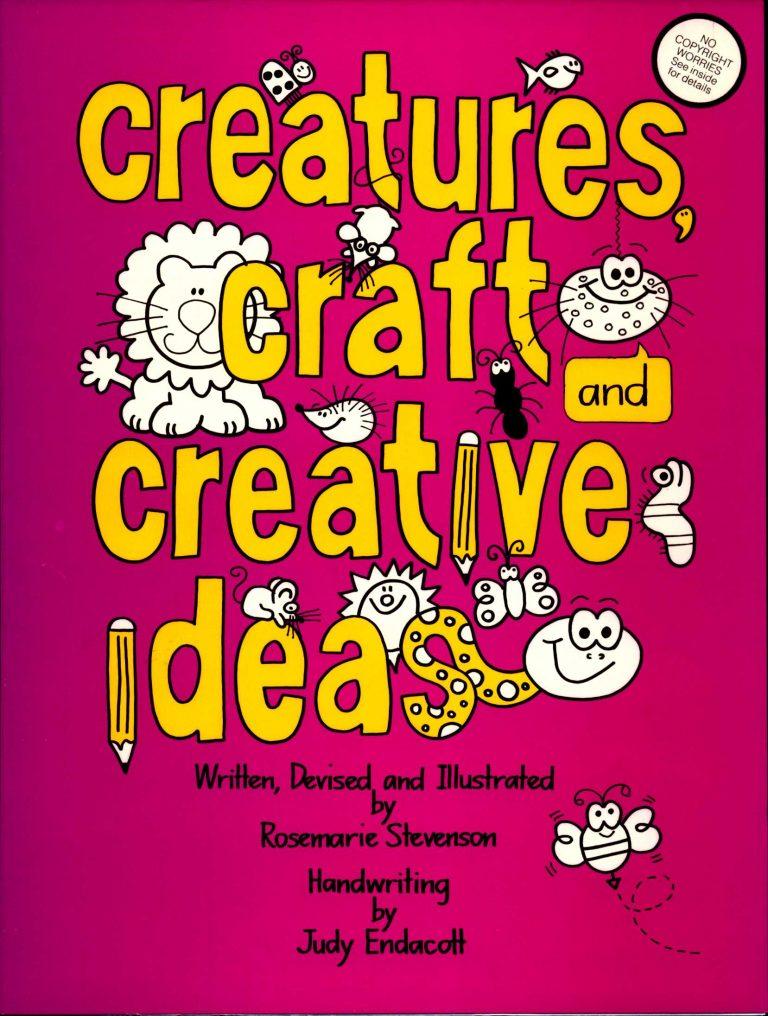 Creatures, Craft and Creative Ideas-0